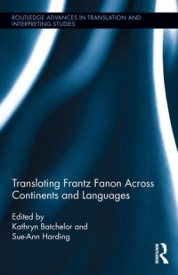Translating Frantz Fanon Across Continents and Languages
